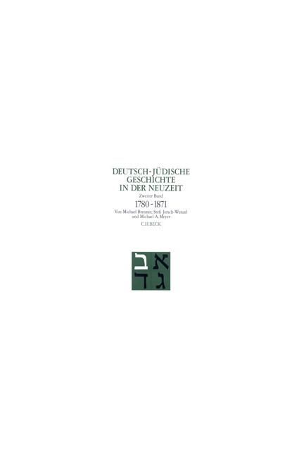 Cover: Michael A. Meyer|Michael Brenner|Stefi Jersch-Wenzel, Deutsch-jüdische Geschichte in der Neuzeit: Emanzipation und Akkulturation 1780-1871