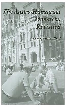 Abbildung von Gero | The Austro-Hungarian Monarchy Revisited | 2010