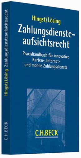 Abbildung von Hingst / Lösing | Zahlungsdiensteaufsichtsrecht | 2015 | Praxishandbuch für innovative ...