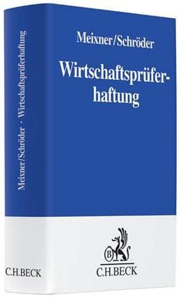 Abbildung von Meixner / Schröder | Wirtschaftsprüferhaftung | 2013