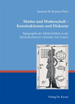 Abbildung von Krauze-Pierz | Mutter und Mutterschaft – Konstruktionen und Diskurse | 2013 | Topographie der Mütterlichkeit... | 16