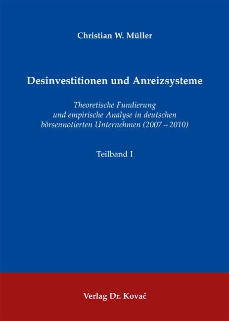 Desinvestitionen und Anreizsysteme | Müller | 1. Auflage 2013, 2013 | Buch (Cover)