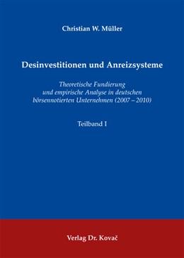 Abbildung von Müller | Desinvestitionen und Anreizsysteme | 1. Auflage 2013 | 2013 | Theoretische Fundierung und em... | 20