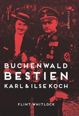 Abbildung von Whitlock | Buchenwald-Bestien | 2019 | Karl und Ilse Koch