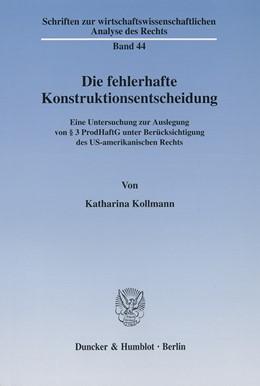 Abbildung von Kollmann | Die fehlerhafte Konstruktionsentscheidung. | 2002 | Eine Untersuchung zur Auslegun... | 44