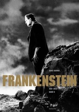 Abbildung von Schmid | Frankenstein. Band II (1931-2013) | 2020 | Eine Literatur-, Film- und Fam...