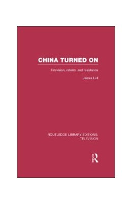Abbildung von Lull | China Turned On | 1. Auflage | 2013 | beck-shop.de