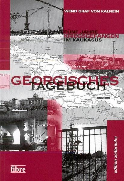 Georgisches Tagebuch   Kalnein, 2003   Buch (Cover)