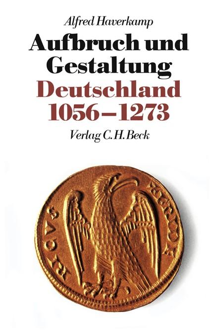 Cover: Alfred Haverkamp, Neue Deutsche Geschichte  Bd. 2: Aufbruch und Gestaltung