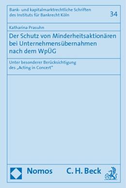 Abbildung von Prasuhn | Der Schutz von Minderheitsaktionären bei Unternehmensübernahmen nach dem WpÜG | 2009 | Unter besonderer Berücksichtig...