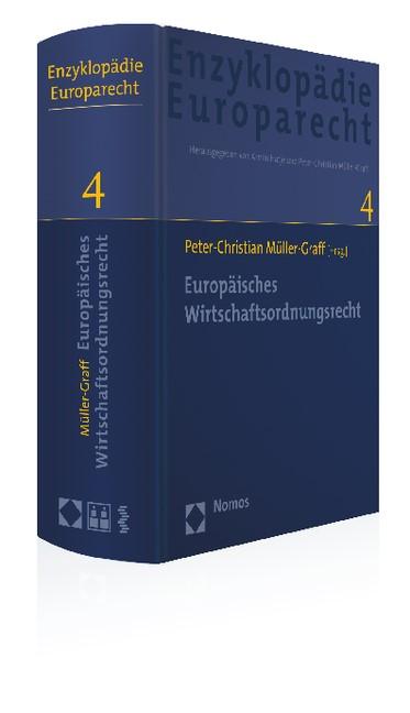 Enzyklopädie Europarecht • EnzEuR, Band 4: Europäisches Wirtschaftsordnungsrecht | Müller-Graff (Hrsg.), 2015 | Buch (Cover)