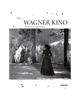 Abbildung von Drehmel / Jaspers / Vogt | Wagner Kino | 1. Auflage 2013 | 2013
