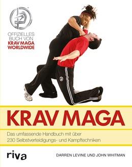 Abbildung von Levine / Whitman   Krav Maga   2013   Das umfassende Handbuch mit üb...