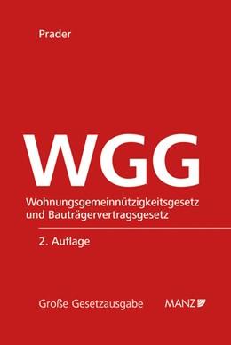 Abbildung von Prader | WGG - Wohnungsgemeinnützigkeitsgesetz | 2012 | mit Anmerkungen, Literaturanga... | 70