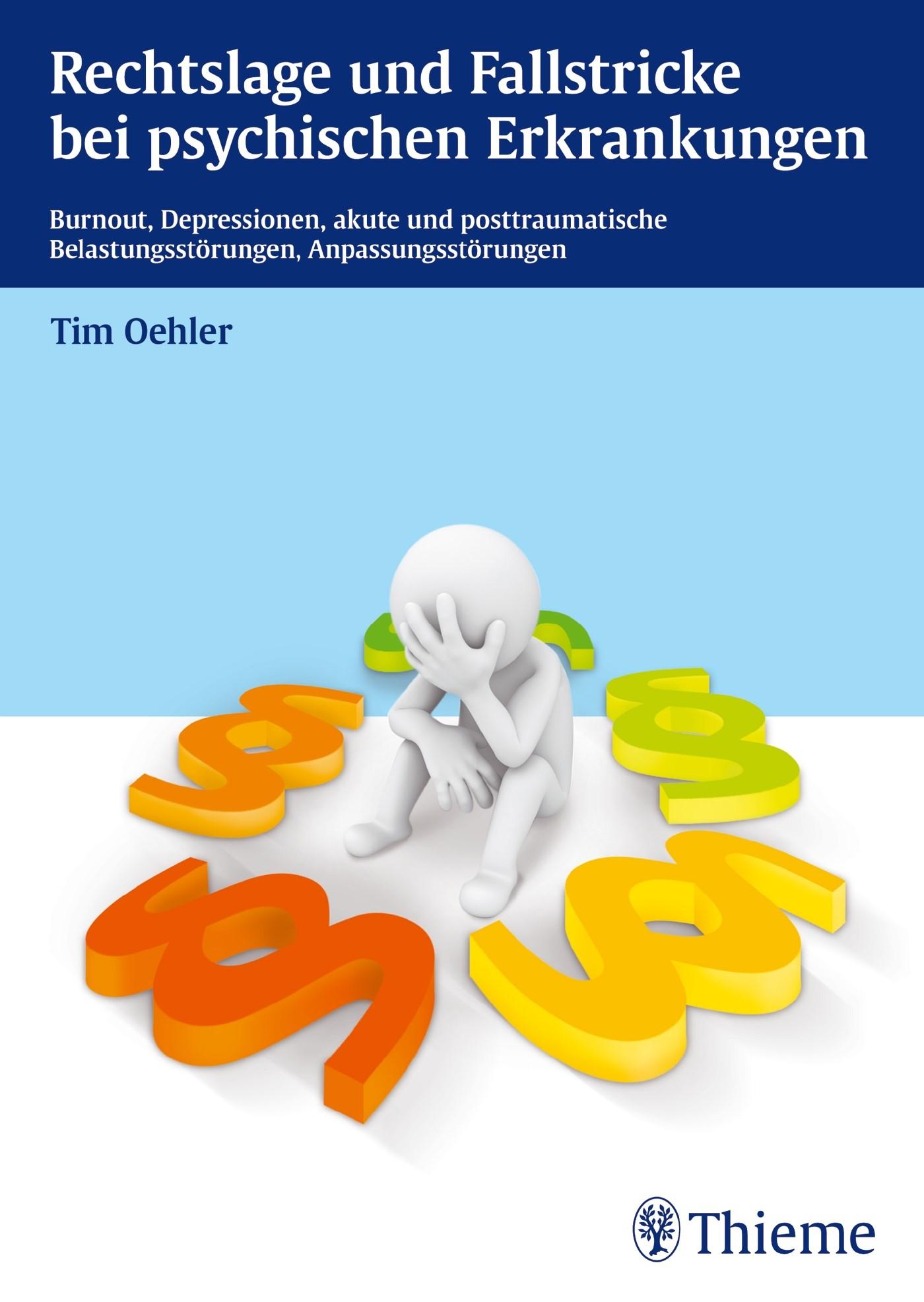 Rechtslage und Fallstricke bei psychischen Erkrankungen | Oehler, 2013 | Buch (Cover)
