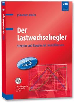 Abbildung von Hofer | Der Lastwechselregler | Neuerscheinung | 2014 | Steuern und Regeln mit Modellk...