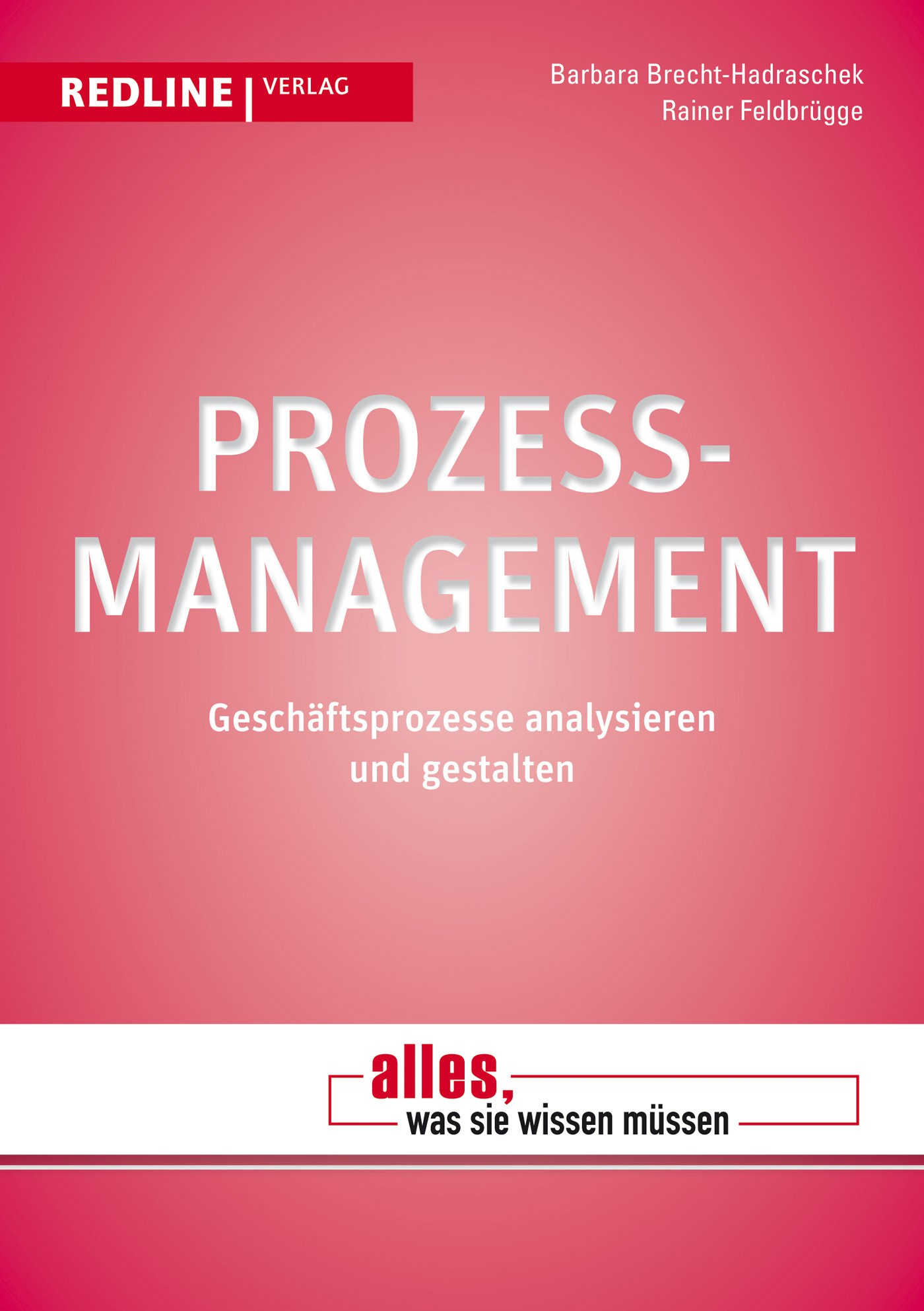 Prozessmanagement | Brecht-Hadraschek / Feldbrügge, 2013 (Cover)