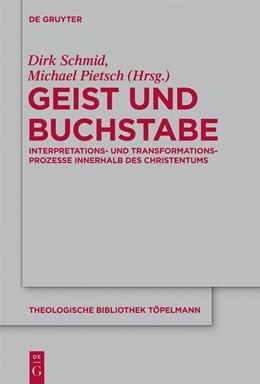 Abbildung von Schmid / Pietsch | Geist und Buchstabe | 2013 | Interpretations- und Transform... | 164