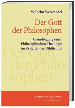 Abbildung von Weischedel | Der Gott der Philosophen | 5. Auflage | 2013 | beck-shop.de
