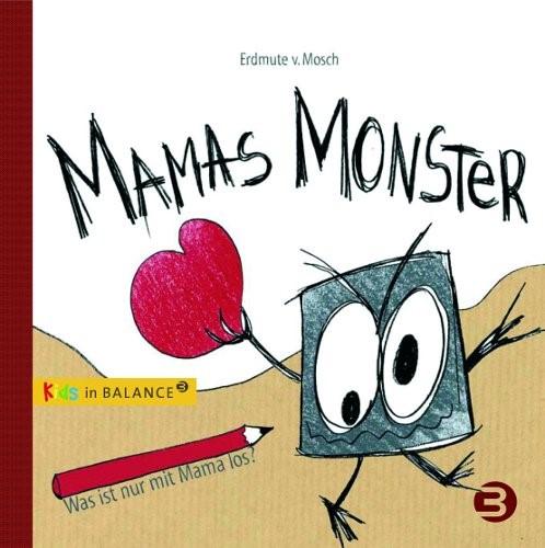 Mamas Monster   Mosch   6., Aufl. 2013, 2008   Buch (Cover)
