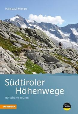 Abbildung von Menara | Südtiroler Höhenwege | 3., völlig überarbeitete Auflage | 2013 | 80 schöne Touren
