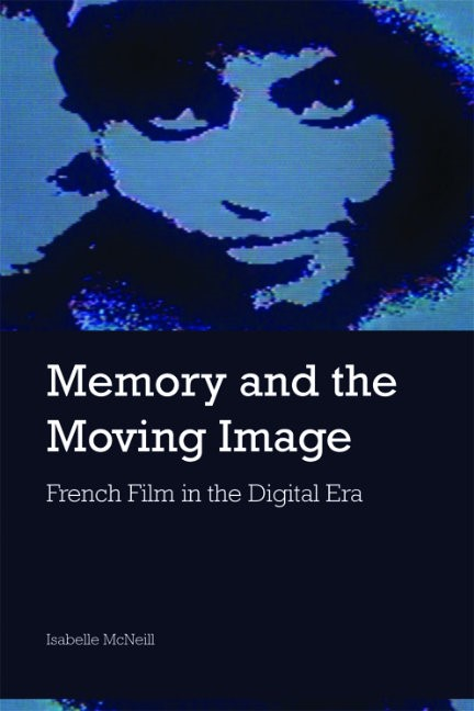 Abbildung von McNeill | Memory and the Moving Image | 2010