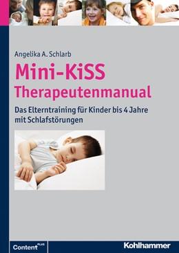 Abbildung von Schlarb | Mini-KiSS - Therapeutenmanual | 2013 | Das Training für Kinder von 5 ...