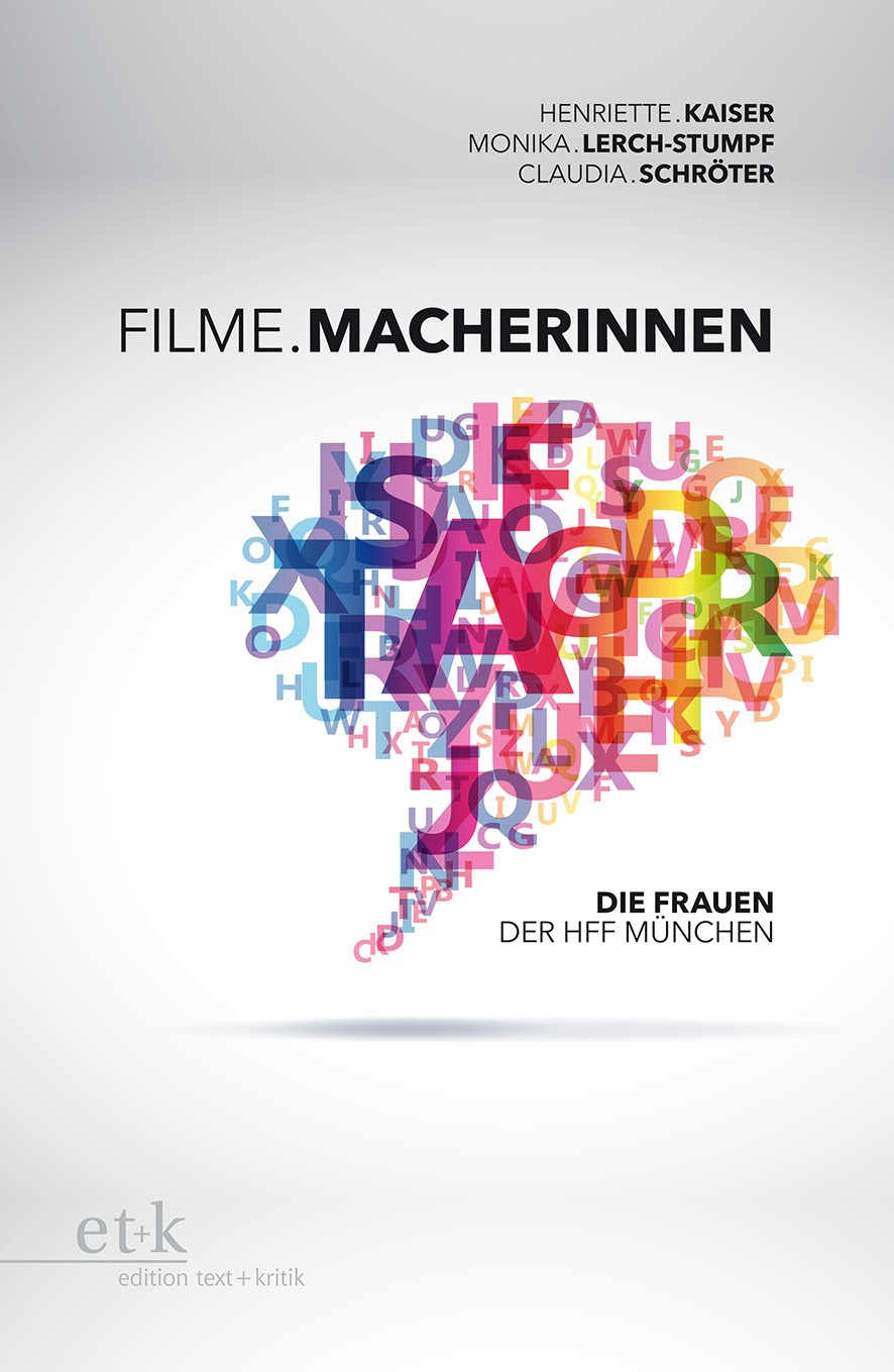 Filme.Macherinnen | Kaiser / Lerch-Stumpf / Schröter, 2013 | Buch (Cover)