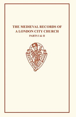 Abbildung von Littlehales | The Medieval Records of A London Church I&II | 1904
