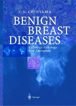Abbildung von Chinyama   Benign Breast Diseases   2004   Radiology — Pathology — Risk A...