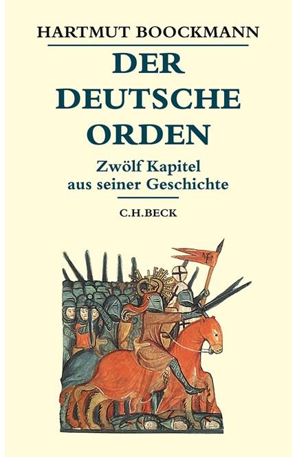 Cover: Hartmut Boockmann, Der Deutsche Orden