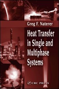 Abbildung von Naterer | Heat Transfer in Single and Multiphase Systems | 2002