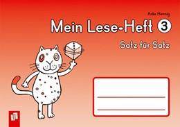 Abbildung von Hennig   Mein Lese-Heft 3 - Satz für Satz   2013