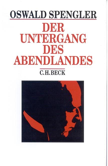 Cover: Oswald Spengler, Der Untergang des Abendlandes