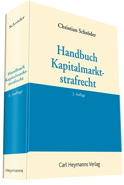 Handbuch Kapitalmarktstrafrecht   Schröder   3. Auflage, 2014   Buch (Cover)