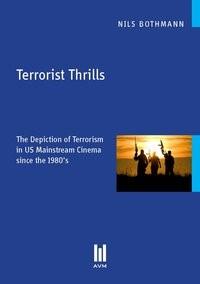 Abbildung von Bothmann | Terrorist Thrills | 2012