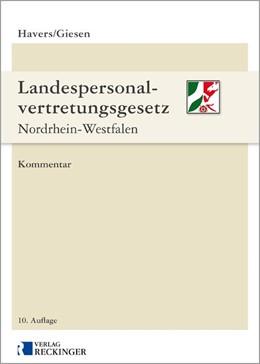 Abbildung von Havers / Giesen | Landespersonalvertretungsgesetz Nordrhein-Westfalen | 10. Auflage | 2017 | beck-shop.de