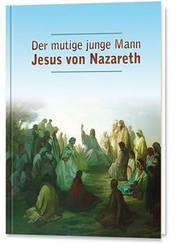 Abbildung von Potzel / Holzbauer | Der mutige junge Mann Jesus von Nazareth | 1. Auflage | 2012 | beck-shop.de