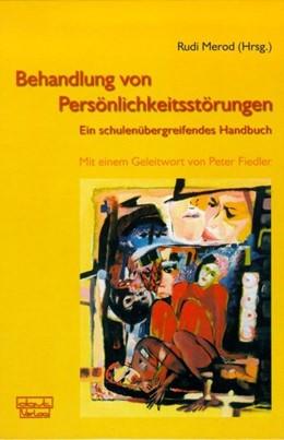 Abbildung von Merod   Behandlung von Persönlichkeitsstörungen   2005   Ein schulenübergreifendes Hand...