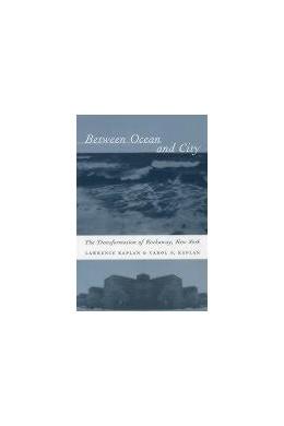 Abbildung von Kaplan | Between Ocean and City | 2003 | The Transformation of Rockaway...