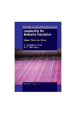 Abbildung von Ruairc / Ottesen | Leadership for Inclusive Education: Values, Vision and Voices | 1. Auflage | 2013 | beck-shop.de