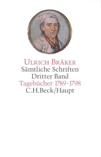 Sämtliche Schriften, Band 3: Tagebücher 1789-1798 | Bräker, Ulrich, 2014 | Buch (Cover)