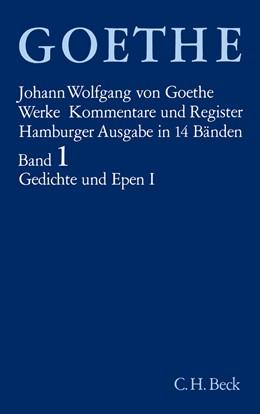 Abbildung von Goethe, Johann Wolfgang von | Goethe Werke - Hamburger Ausgabe, Band 1: Gedichte und Epen I | 16. Auflage | 1982 | Gedichte in zeitlicher Anordnu...