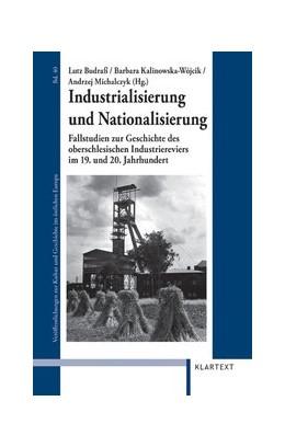 Abbildung von Budraß / Kalinowska-Wojcik | Industrialisierung und Nationalisierung | 1. Auflage | 2013 | 40 | beck-shop.de