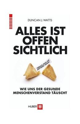 Abbildung von Watts | Alles ist offensichtlich* | 1. Auflage | 2013 | beck-shop.de