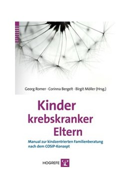 Abbildung von Romer / Bergelt | Kinder krebskranker Eltern | 1. Auflage | 2014 | beck-shop.de