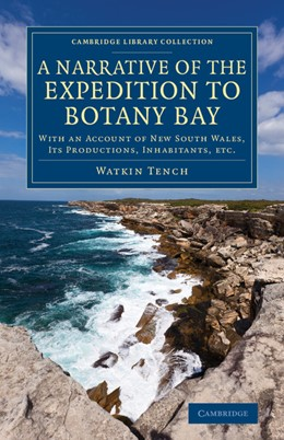 Abbildung von Tench | A Narrative of the Expedition to Botany Bay | 2013 | With an Account of New South W...