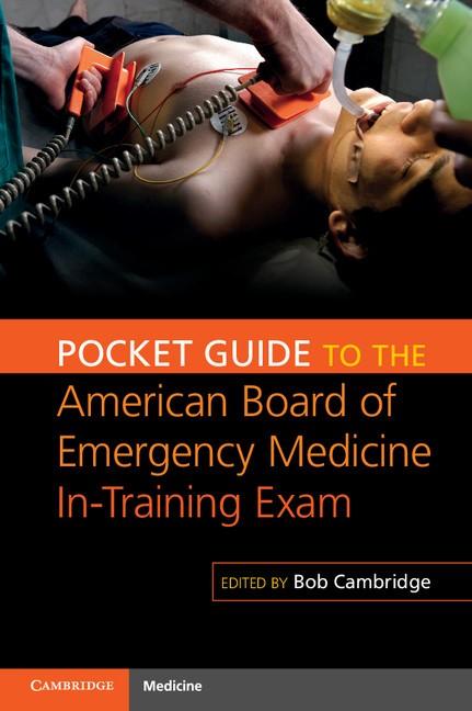 Abbildung von Cambridge   Pocket Guide to the American Board of Emergency Medicine In-Training Exam   2013