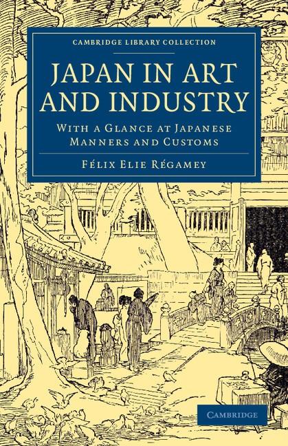 Abbildung von Régamey | Japan in Art and Industry | 2013