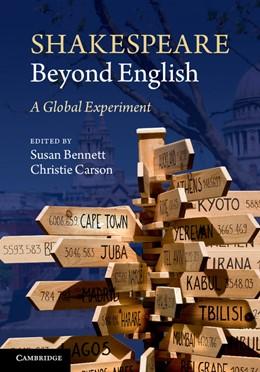 Abbildung von Bennett / Carson | Shakespeare Beyond English | 2013 | A Global Experiment